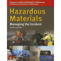 Hazardous Materials: Managing The Incident by Gregory G. Noll, 9781449670849