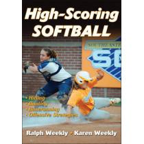 High Scoring Softball by Ralph Weekly, 9781450401395