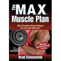 The Max Muscle Plan by Brad Schoenfeld, 9781450423878