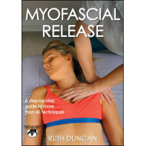 Myofascial Release by Ruth Duncan, 9781450444576