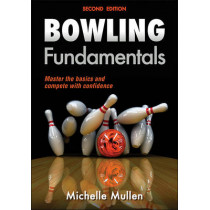 Bowling Fundamentals by Michelle Mullen, 9781450465809