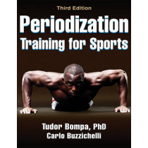 Periodization Training for Sports by Tudor Bompa, 9781450469432