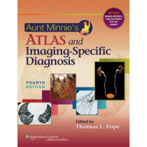 Aunt Minnie's Atlas and Imaging-Specific Diagnosis by Pope, 9781451172157