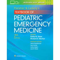 Fleisher & Ludwig's Textbook of Pediatric Emergency Medicine by Richard G. Bachur, 9781451193954