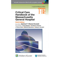 Critical Care Handbook of the Massachusetts General Hospital by Jeanine P. Wiener-Kronish, 9781451195101