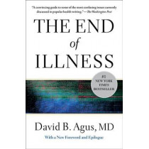 The End of Illness by David B Agus, 9781451610192