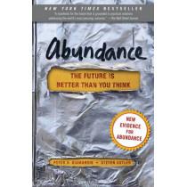 Abundance: The Future Is Better Than You Think by Peter H. Diamandis, 9781451616835