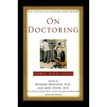 On Doctoring: New, Revised and Expanded Third Edition by Richard Reynolds, 9781451624120