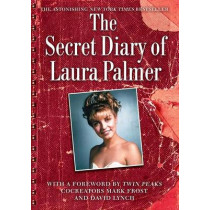 The Secret Diary of Laura Palmer by Jennifer Lynch, 9781451662078