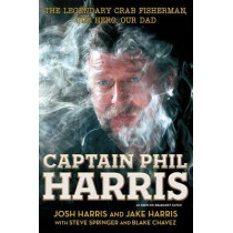 Captain Phil Harris by Harris, 9781451666069