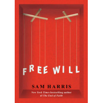 Free Will by Sam Harris, 9781451683400