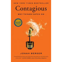 Contagious: Why Things Catch on by Jonah Berger, 9781451686579