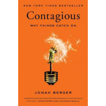 Contagious: Why Things Catch on by Jonah Berger, 9781451686586
