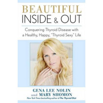 Beautiful Inside and Out: Conquering Thy by Gena Lshomon, Mary Nolin, 9781451687224
