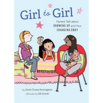 Girl to Girl by Sarah O'Leary Burningham, 9781452102429