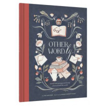 Other Wordly: words both strange and lovely from around the world by Yee-Lum Mak, 9781452125343