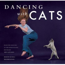 Dancing with Cats by Burton Silver, 9781452128337