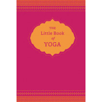 The Little Book of Yoga by Nora Isaacs, 9781452129204