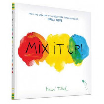 Mix It Up by Herve Tullet, 9781452140575