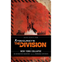 Tom Clancy's The Division: New York Collapse: A Survival Guide to Urban Disaster by Ubisoft Entertainment, 9781452148274