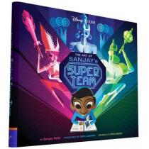 Art of Sanjay's Super Team by Sanjay Patel, 9781452152066