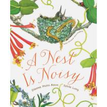 A Nest Is Noisy by Dianna Hutts Aston, 9781452161358