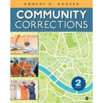 Community Corrections by Robert D. Hanser, 9781452256634