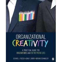 Organizational Creativity: A Practical Guide for Innovators & Entrepreneurs by Gerard J. Puccio, 9781452291550