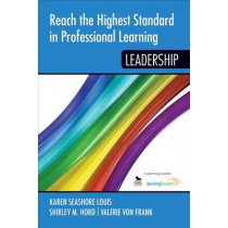 Reach the Highest Standard in Professional Learning: Leadership by Karen S. Louis, 9781452292137