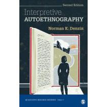 Interpretive Autoethnography by Norman K. Denzin, 9781452299815