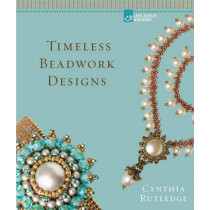 Timeless Beadwork Designs by Cynthia Rutledge, 9781454708759