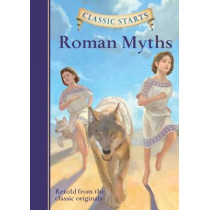 Classic Starts (R): Roman Myths by Diane Namm, 9781454906117