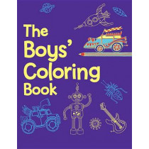 The Boys' Coloring Book by Jessie Eckel, 9781454907169