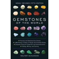 Gemstones of the World: Newly Revised Fifth Edition by Walter Schumann, 9781454909538