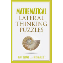 Mathematical Lateral Thinking Puzzles by Paul Sloane, 9781454911678