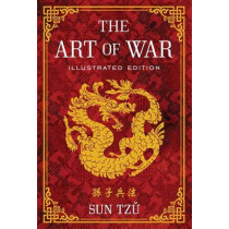 Art Of War Illustrated Ed by S. Tzu, 9781454911869
