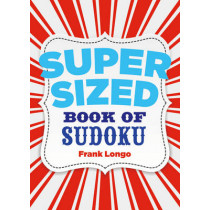 Supersized Book of Sudoku by Frank Longo, 9781454915003
