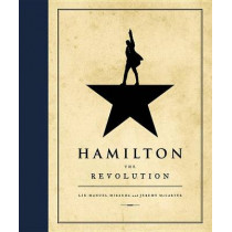 Hamilton: The Revolution by Lin-Manuel Miranda, 9781455539741