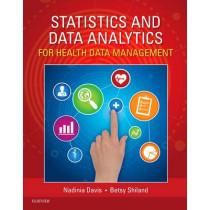 Statistics & Data Analytics for Health Data Management by Nadinia A. Davis, 9781455753154