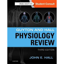 Guyton & Hall Physiology Review by John E. Hall, 9781455770076