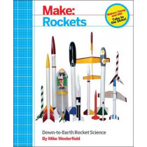 Make - Rockets by Mike Westerfield, 9781457182921