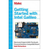 Getting Started with Intel Galileo by Matt Richardson, 9781457183089