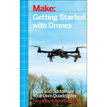Getting Started with Drones by Terry Kilby, 9781457183300
