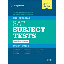 The Official Sat Subject Test in Chemistry Study Guide by The College Board, 9781457309199