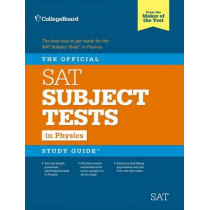 The Official Sat Subject Test in Physics Study Guide by The College Board, 9781457309212