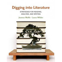 Digging Into Literature by Joanna Wolfe, 9781457631306