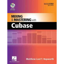 Mixing and Mastering with Cubase by Matthew Loel T. Hepworth, 9781458413673