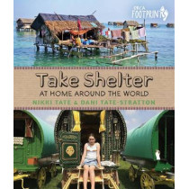 Take Shelter: At Home Around the World by Nikki Tate, 9781459807426