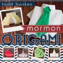 Mormon Origami by Todd Huisken, 9781462113392