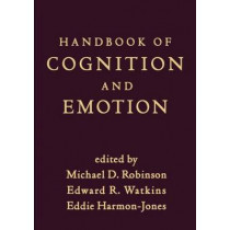 Handbook of Cognition and Emotion by Michael D. Robinson, 9781462509997